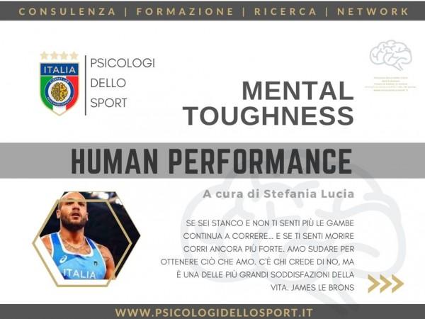 mental toughness solidità mentale durezza mentale psicologi dello sport prestazione umana resilienza