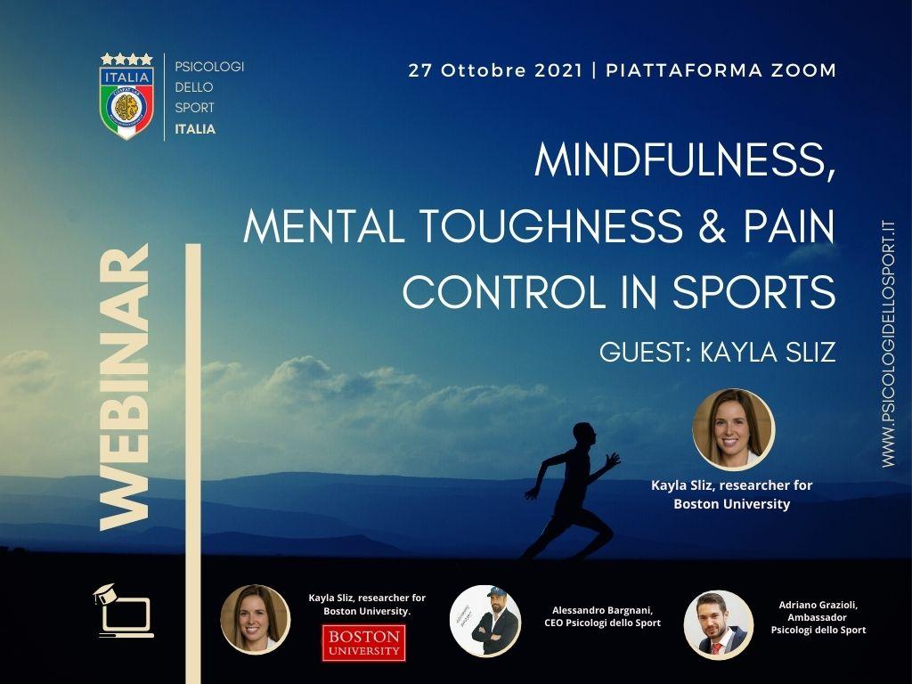 Mindfulness, Mental toughness & pain control in sports Kayla Sliz bargnani grazioli